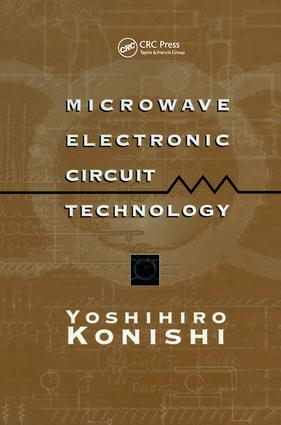Microwave Electronic Circuit Technology: 1st Edition (Hardback) book cover