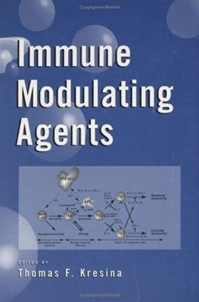 Immune Modulating Agents: 1st Edition (Hardback) book cover