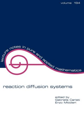 Reaction Diffusion Systems: 1st Edition (Paperback) book cover