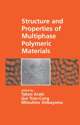 Structure and Properties of Multiphase Polymeric Materials: 1st Edition (Hardback) book cover