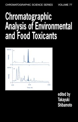 Chromatographic Analysis of Environmental and Food Toxicants book cover