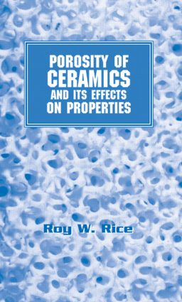 Porosity of Ceramics: Properties and Applications book cover
