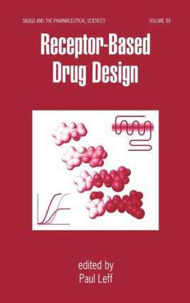 Receptor - Based Drug Design: 1st Edition (Hardback) book cover