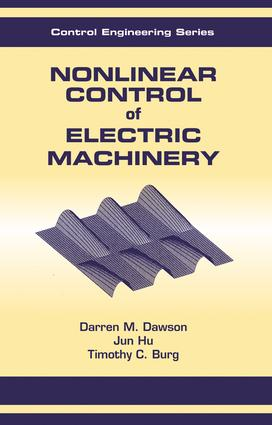 Nonlinear Control of Electric Machinery: 1st Edition (Hardback) book cover