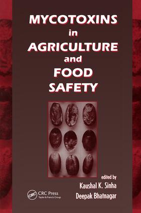 Mycotoxins in Agriculture and Food Safety: 1st Edition (Hardback) book cover