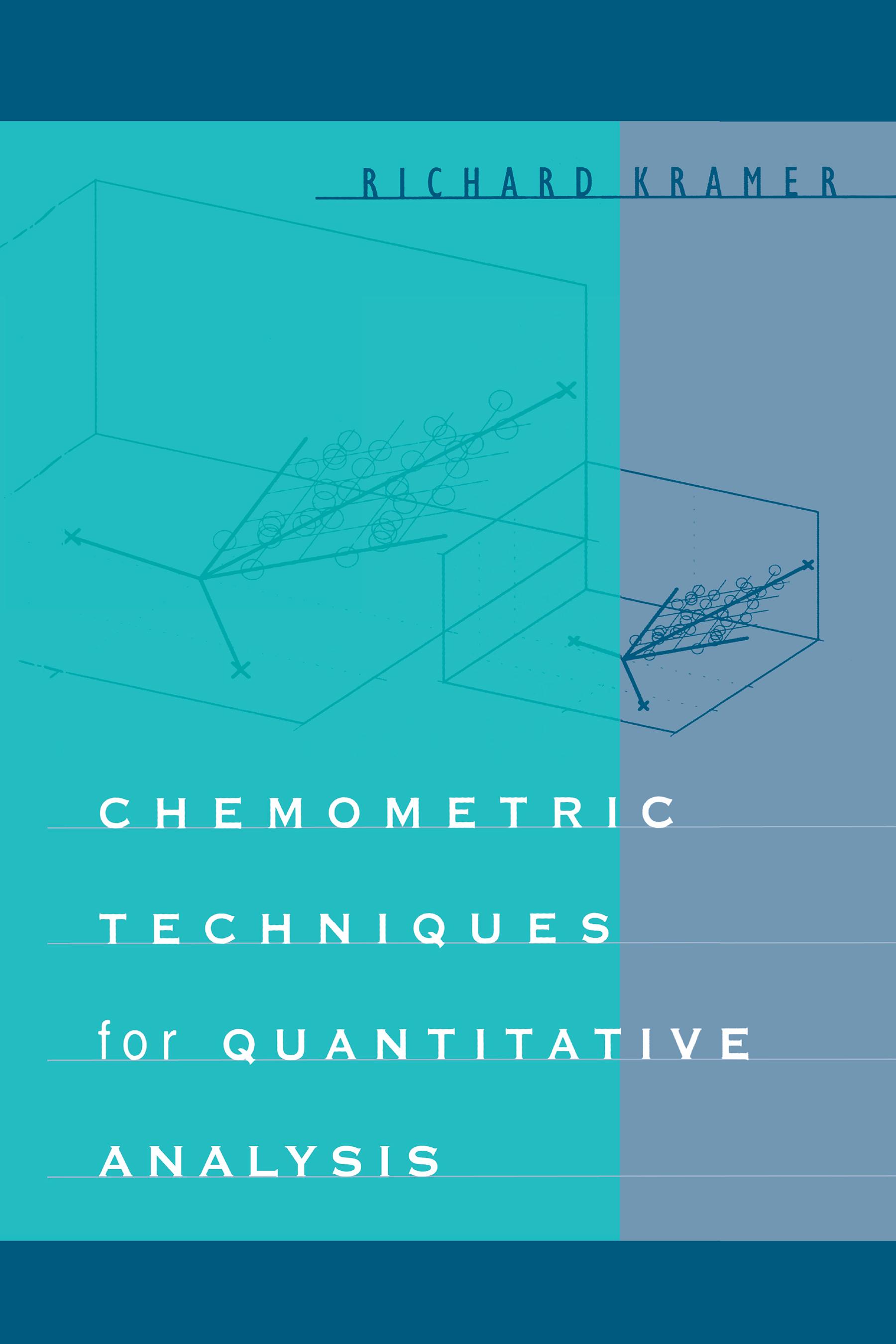 Chemometric Techniques for Quantitative Analysis: 1st Edition (Hardback) book cover