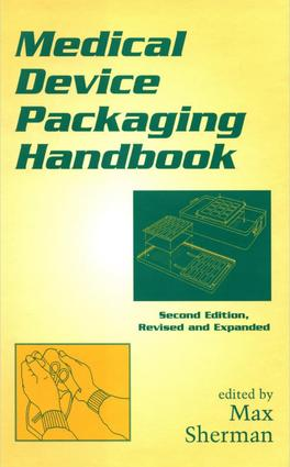 Medical Device Packaging Handbook, Revised and Expanded: 2nd Edition (Hardback) book cover