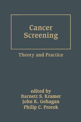 Cancer Screening: Theory and Practice, 1st Edition (Hardback) book cover