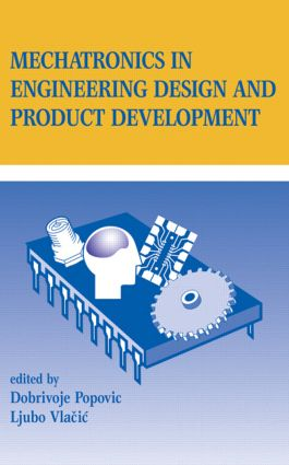 Mechatronics in Engineering Design and Product Development: 1st Edition (Hardback) book cover