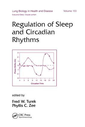 Regulation of Sleep and Circadian Rhythms: 1st Edition (Hardback) book cover