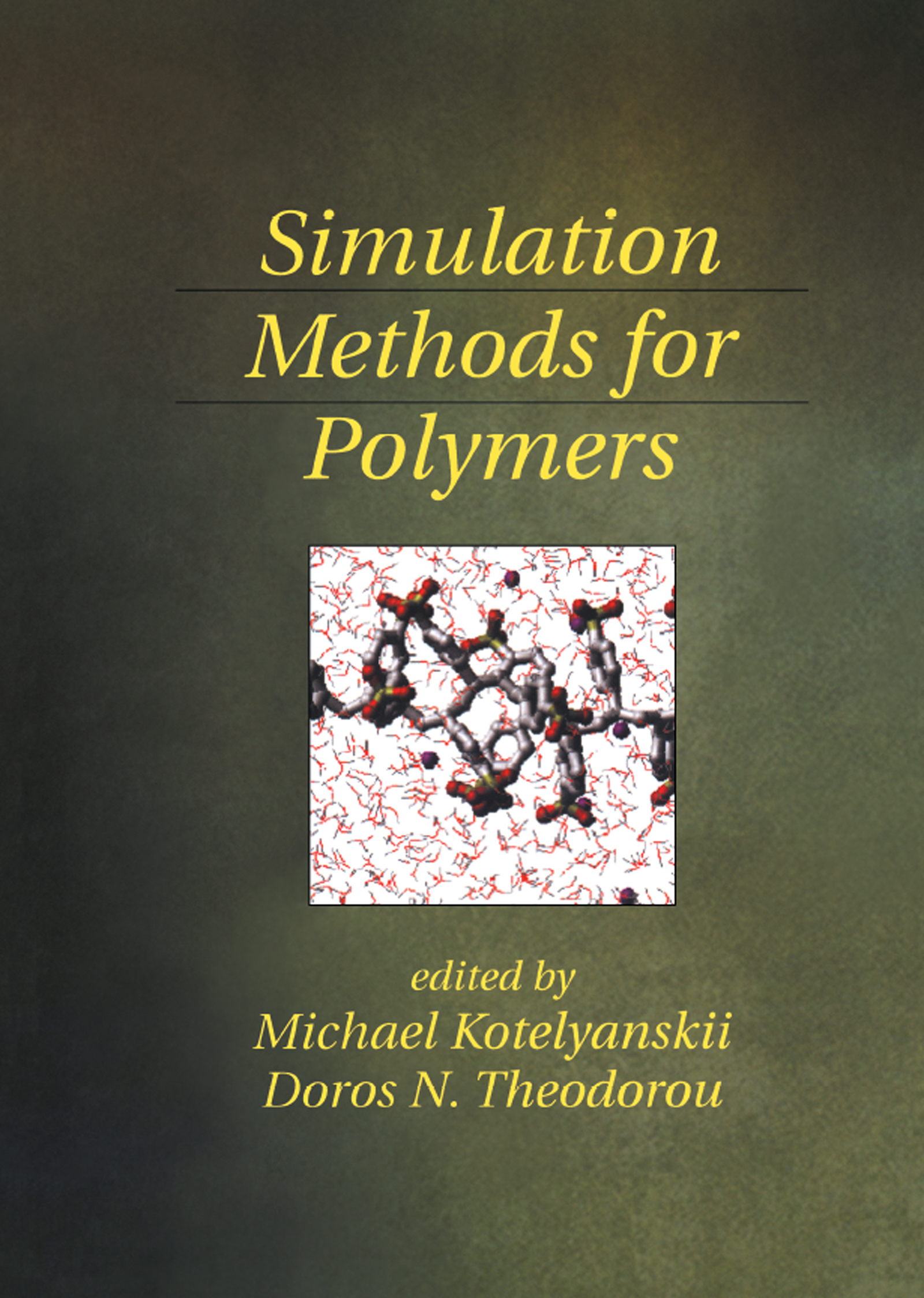 Simulation Methods for Polymers: 1st Edition (Hardback) book cover
