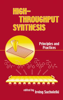 High-Throughput Synthesis: Principles and Practices, 1st Edition (Hardback) book cover