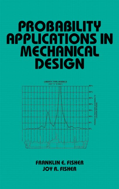 Probability Applications in Mechanical Design: 1st Edition (Hardback) book cover
