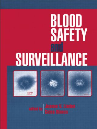 Blood Safety and Surveillance: 1st Edition (Hardback) book cover
