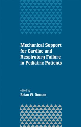 Mechanical Support for Cardiac and Respiratory Failure in Pediatric Patients: 1st Edition (Hardback) book cover
