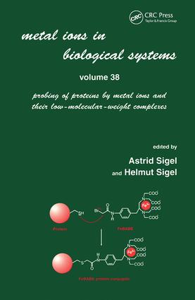 Metal Ions in Biological Systems: Volume 38: Probing of Proteins by Metal Ions and Their Low-Molecular-Weight Complexes book cover