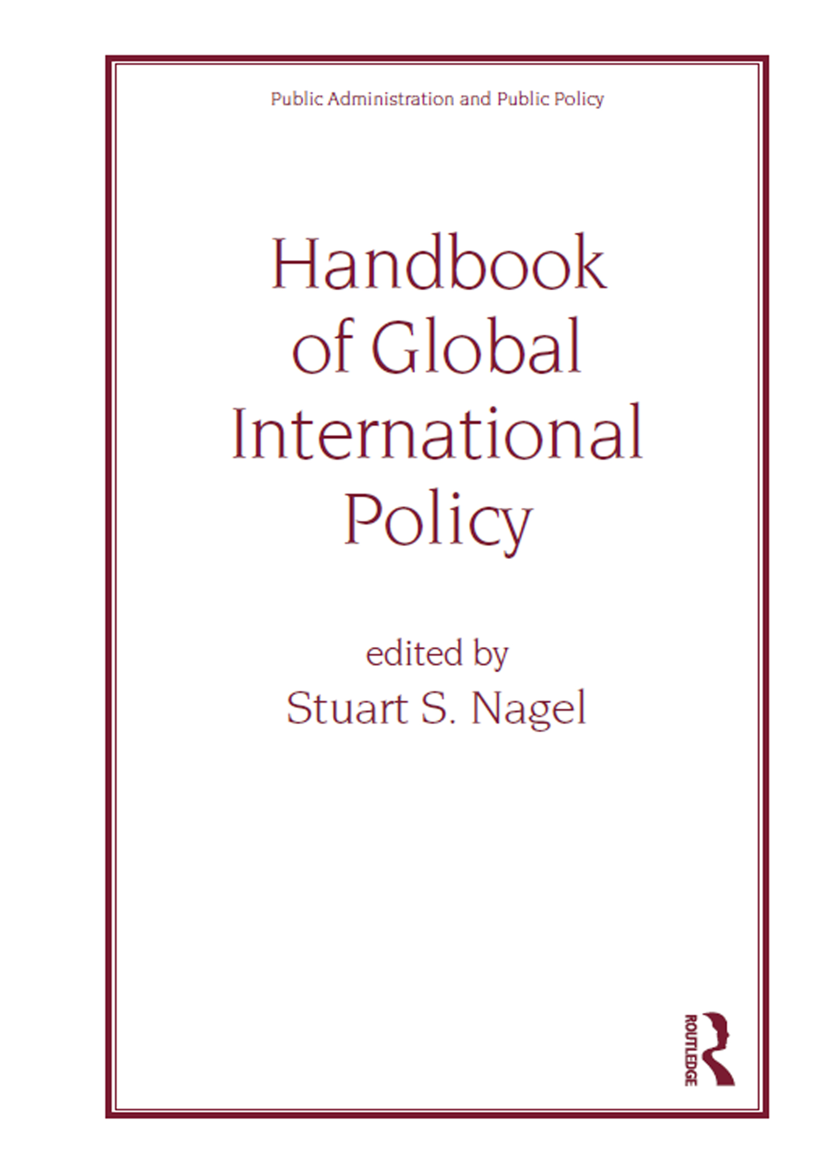 Handbook of Global International Policy: 1st Edition (Hardback) book cover
