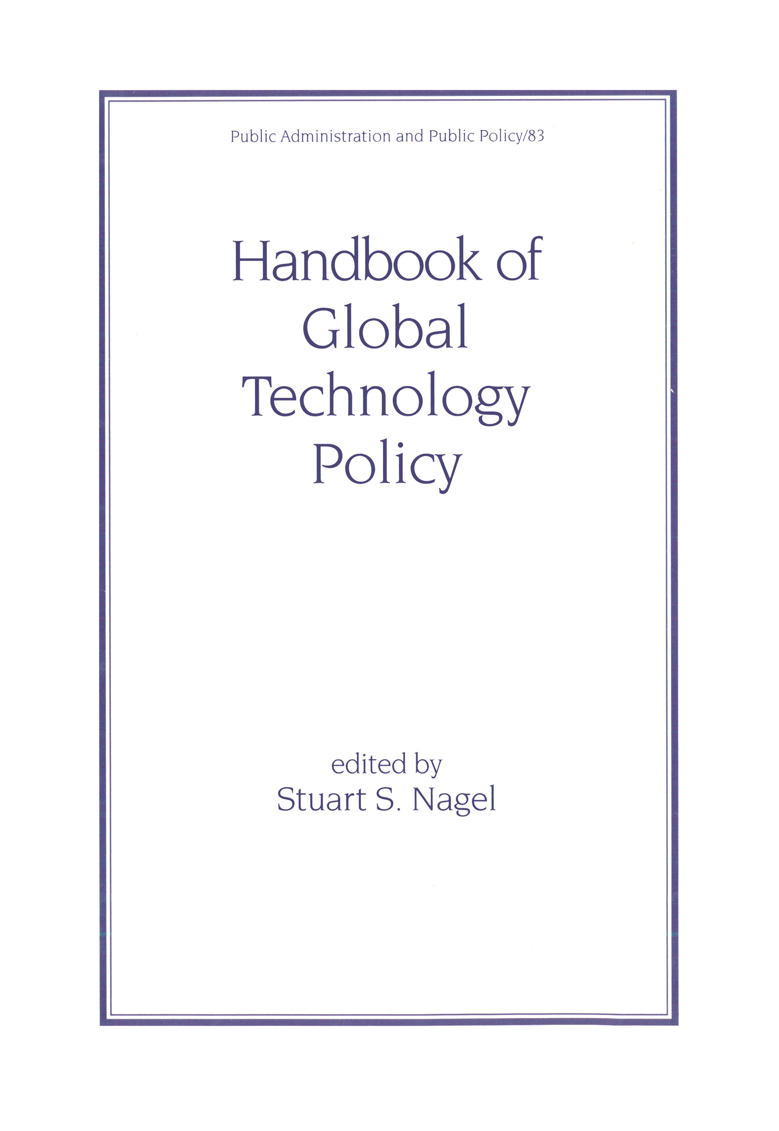 Handbook of Global Technology Policy: 1st Edition (Hardback) book cover