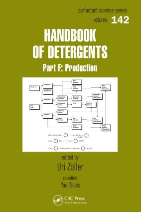Handbook of Detergents, Part F: Production, 1st Edition (Hardback) book cover