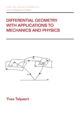 Differential Geometry with Applications to Mechanics and Physics: 1st Edition (Hardback) book cover