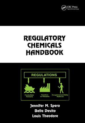 Regulatory Chemicals Handbook: 1st Edition (Hardback) book cover