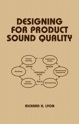 Designing for Product Sound Quality: 1st Edition (Hardback) book cover