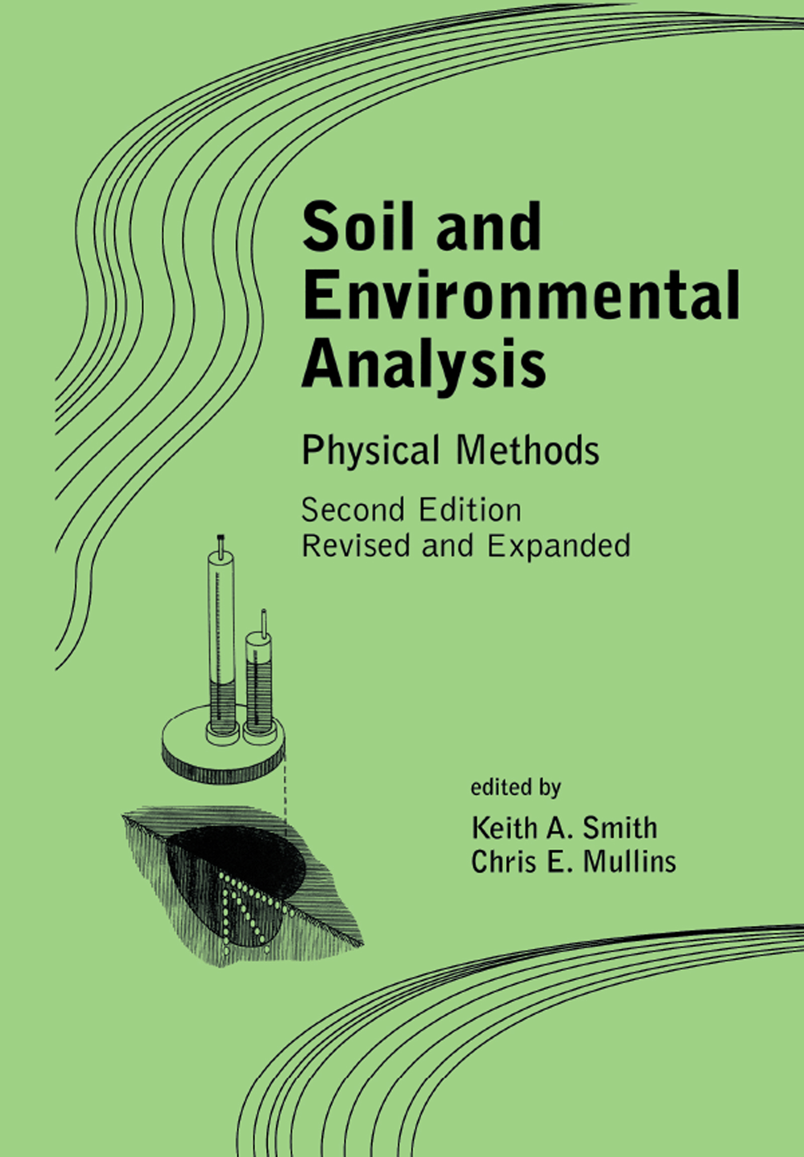 Soil and Environmental Analysis: Physical Methods, Revised, and Expanded, 2nd Edition (Hardback) book cover