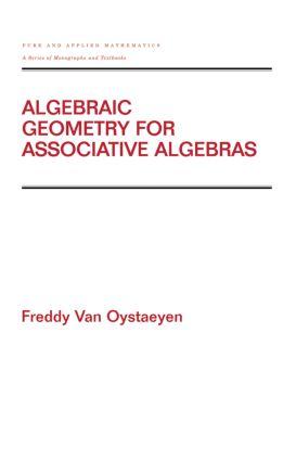 Algebraic Geometry for Associative Algebras: 1st Edition (Hardback) book cover