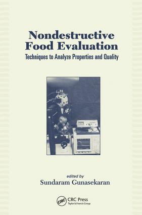 Nondestructive Food Evaluation: Techniques to Analyze Properties and Quality, 1st Edition (Hardback) book cover