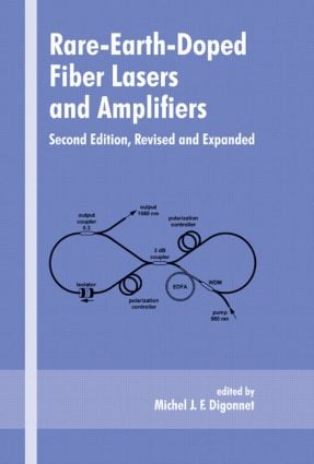 Rare-Earth-Doped Fiber Lasers and Amplifiers, Revised and Expanded: 2nd Edition (Hardback) book cover