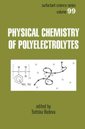 Physical Chemistry of Polyelectrolytes: 1st Edition (Hardback) book cover