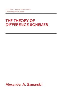 The Theory of Difference Schemes: 1st Edition (Hardback) book cover