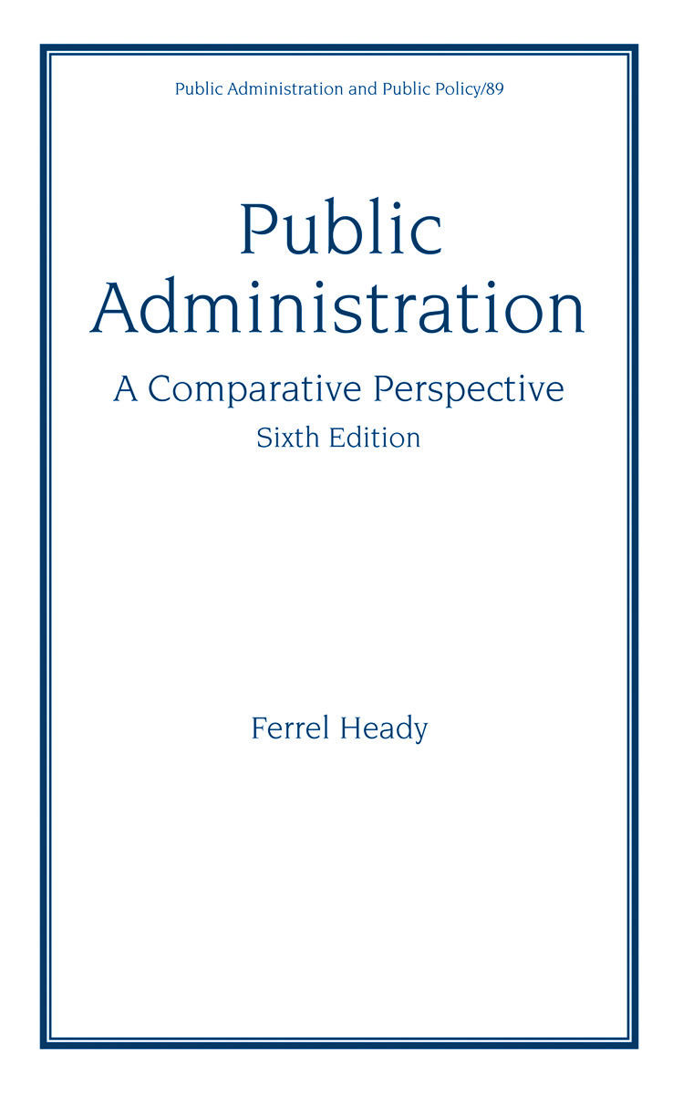 Public Administration, A Comparative Perspective: 6th Edition (Hardback) book cover