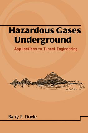 Hazardous Gases Underground: Applications to Tunnel Engineering book cover