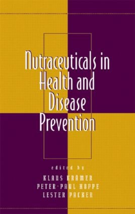 Nutraceuticals in Health and Disease Prevention: 1st Edition (Hardback) book cover