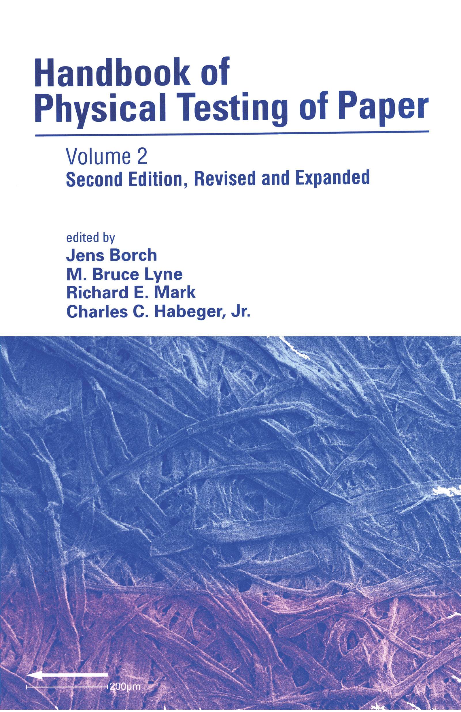 Handbook of Physical Testing of Paper: Volume 2, 2nd Edition (Hardback) book cover
