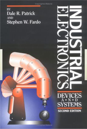 Industrial Electronics: Devices and Systems, Second Edition, 2nd Edition (Hardback) book cover