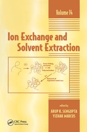 Ion Exchange and Solvent Extraction: A Series of Advances, Volume 14 book cover