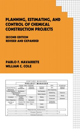 Planning, Estimating, and Control of Chemical Construction Projects, Second Edition book cover