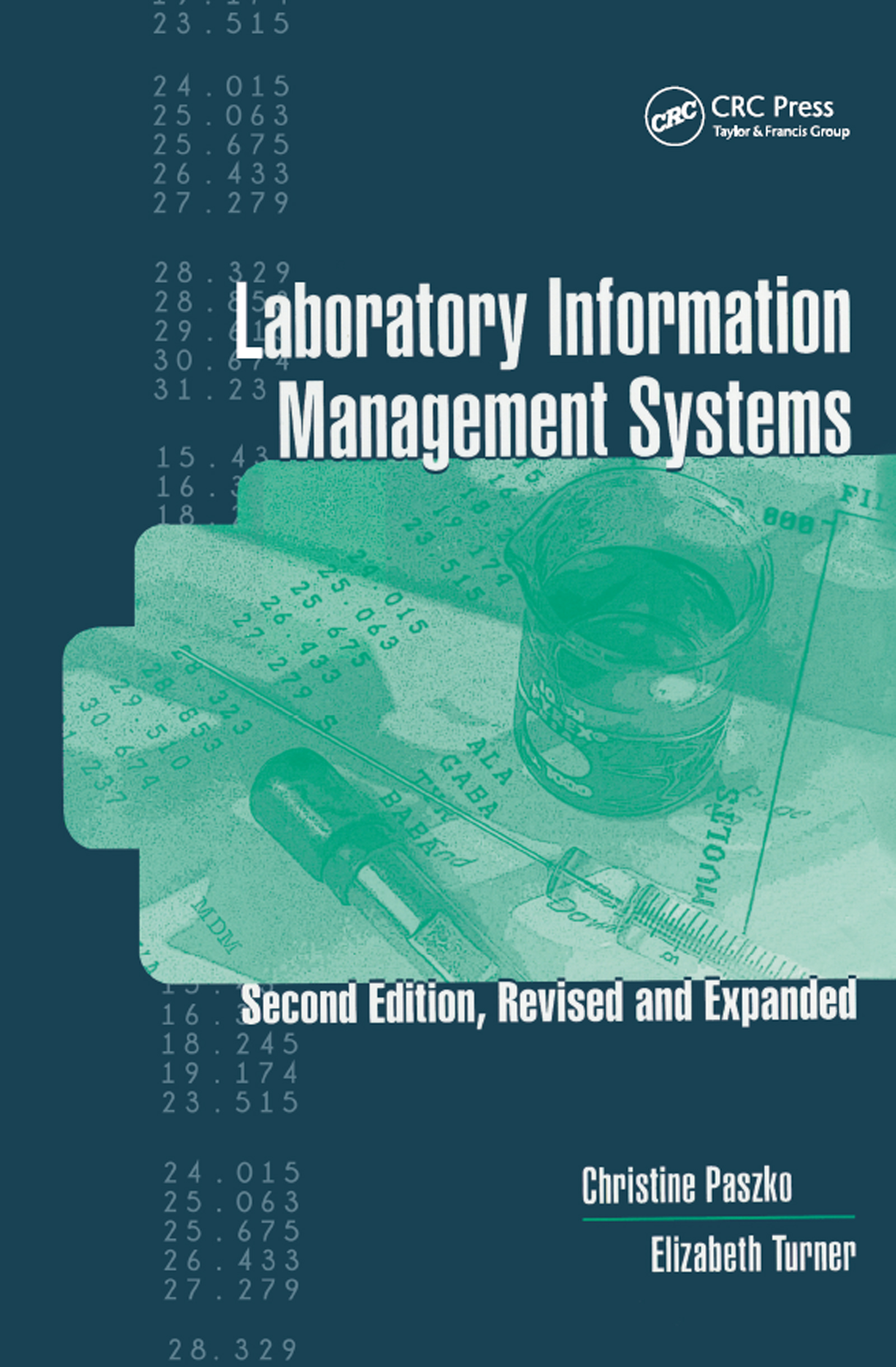 Laboratory Information Management Systems: 2nd Edition (Paperback) book cover