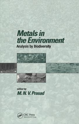 Metals in the Environment: Analysis by Biodiversity, 1st Edition (Hardback) book cover