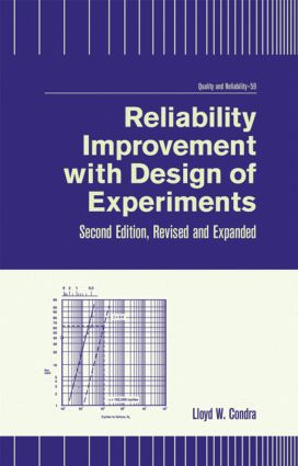Reliability Improvement with Design of Experiment: 2nd Edition (Hardback) book cover