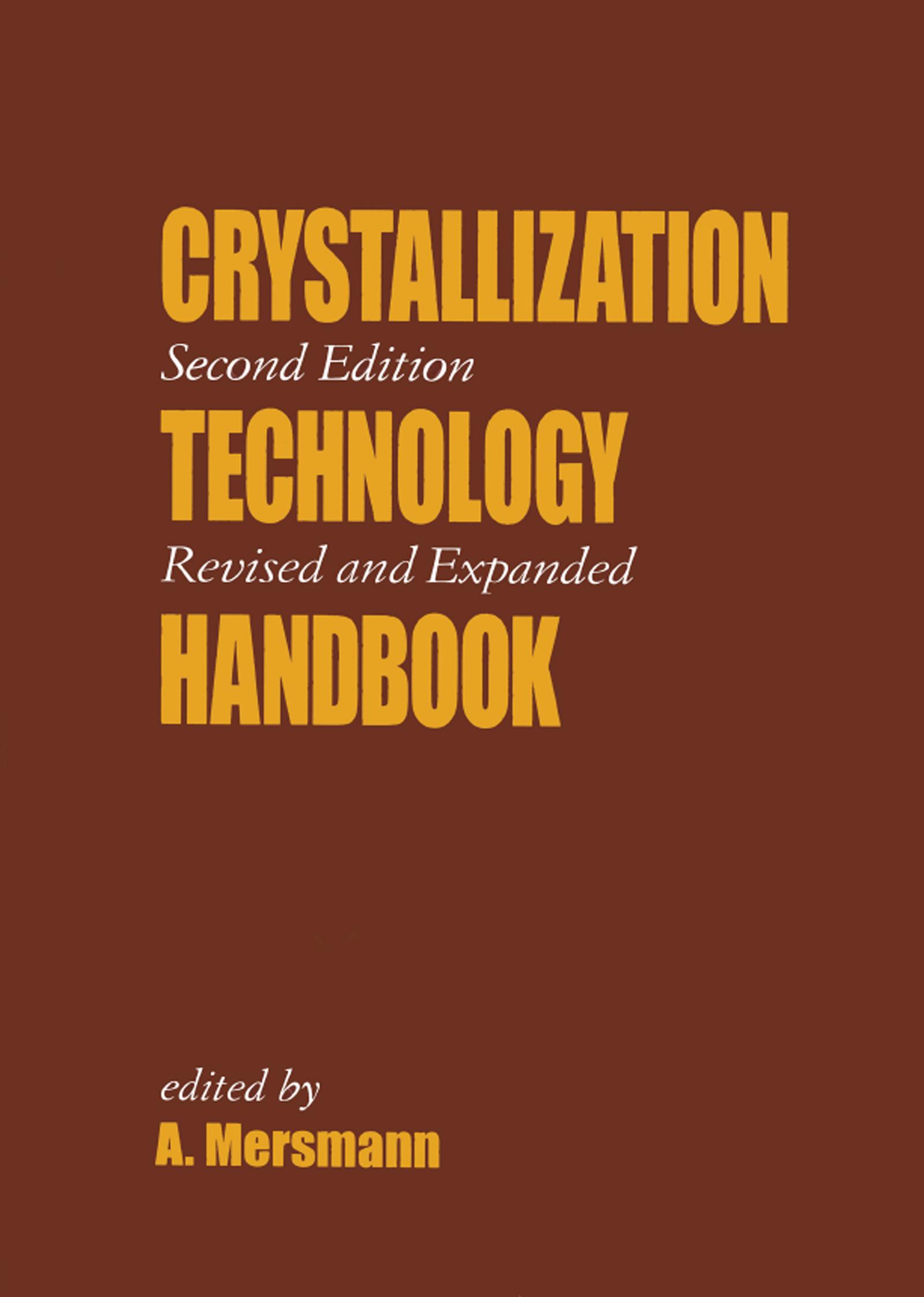 Crystallization Technology Handbook: 1st Edition (Hardback) book cover