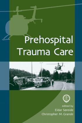 Prehospital Trauma Care: 1st Edition (Hardback) book cover