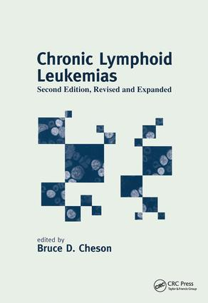 Chronic Lymphoid Leukemias: 2nd Edition (Hardback) book cover