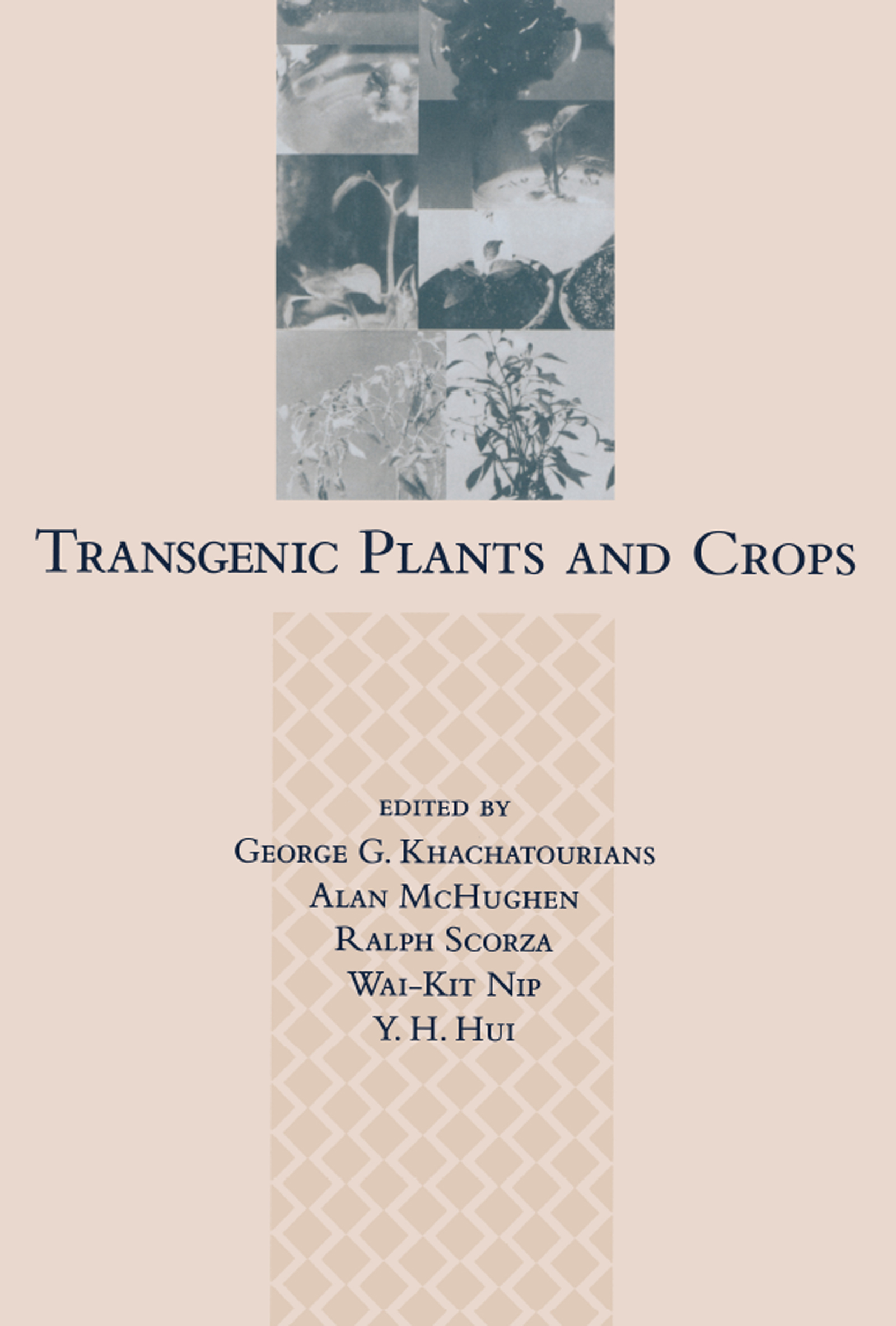 Transgenic Plants and Crops: 1st Edition (Hardback) book cover
