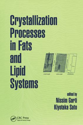 Crystallization Processes in Fats and Lipid Systems: 1st Edition (Hardback) book cover