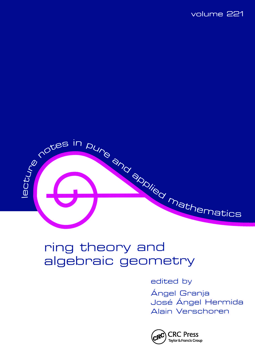 Ring Theory And Algebraic Geometry: 1st Edition (Hardback) book cover