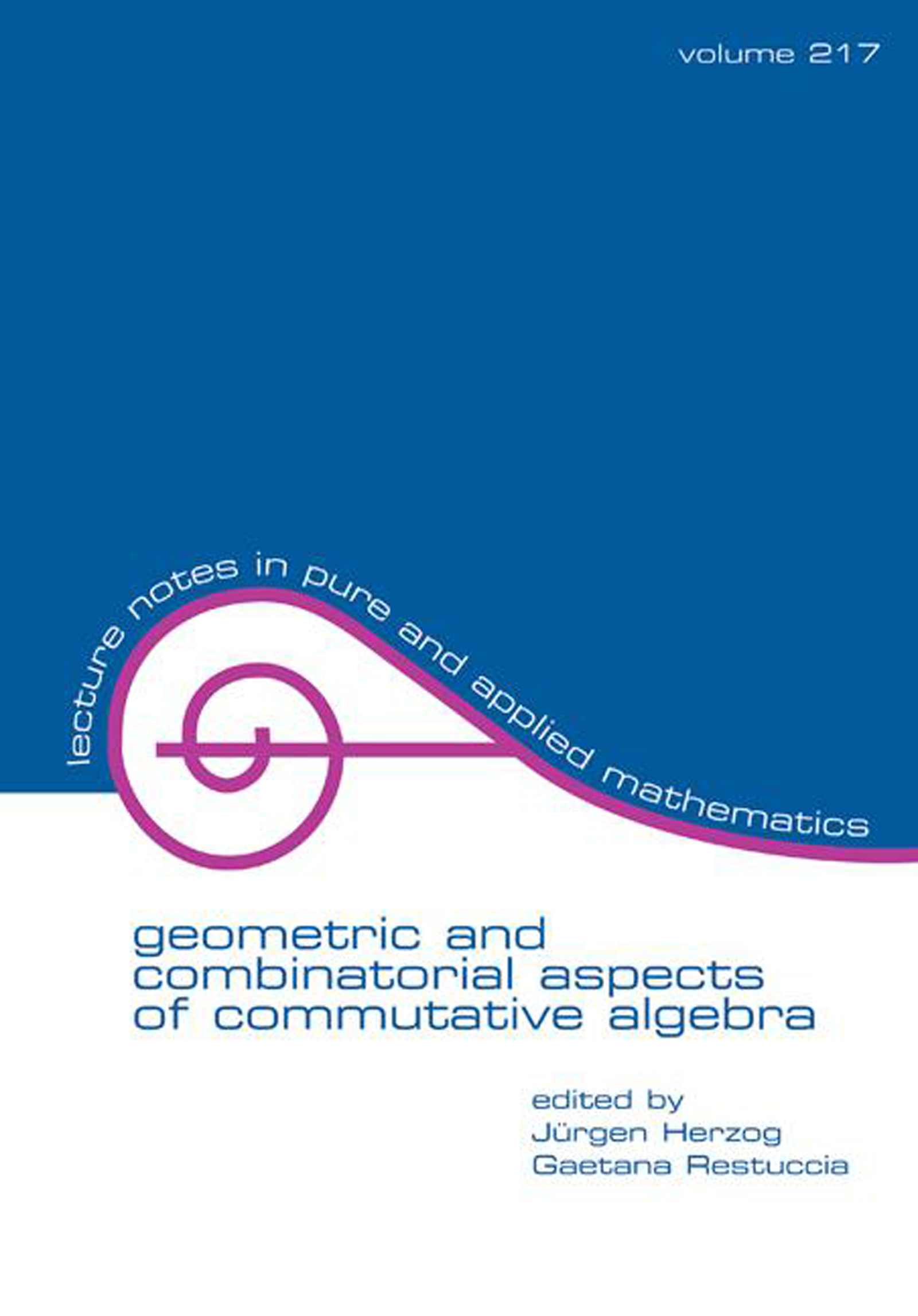 Geometric And Combinatorial Aspects Of Commutative Algebra: 1st Edition (Paperback) book cover