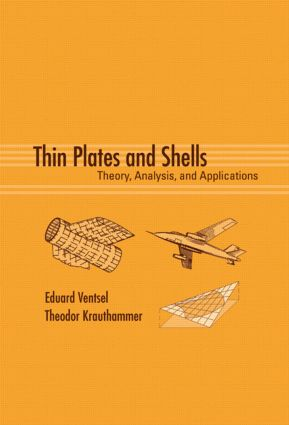 Thin Plates and Shells: Theory: Analysis, and Applications, 1st Edition (Hardback) book cover
